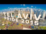 TEL AVIV GAY PRIDE 2015 - Official Aftermovie (HD)   ft. Yinon Yahel &amp Meital De Razon