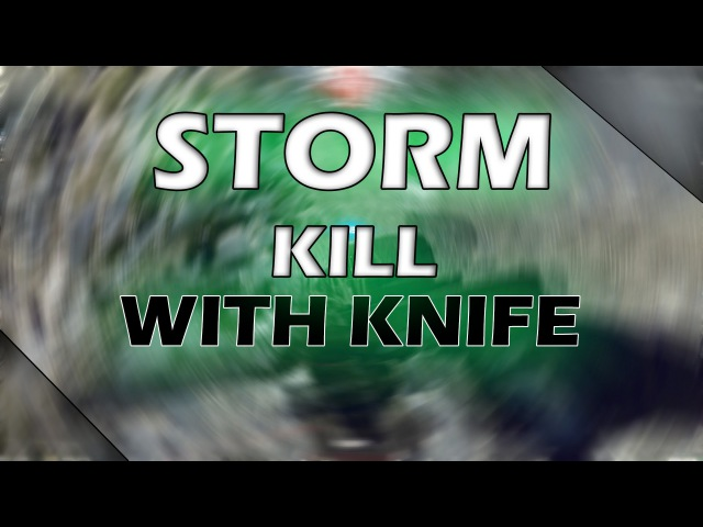 StormKill WITH KNIFE in Contract Wars by Shadow
