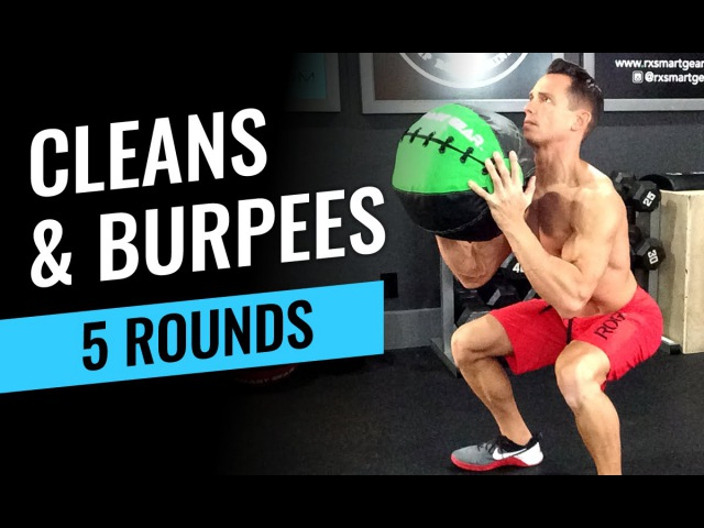 Med Ball Cleans Burpees - 5 Round Workout