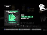 R3hab - Hakuna Matata (Hardwell Edit) OUT NOW!