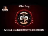 Basement Freaks - A Blues Thang
