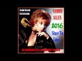SAMMY ALLEN - Slave To Love (DJ NIKOLAY D &amp DJ RONNY Remix 2016 !!!SIBERIAN VERSION!!!)