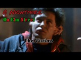 A Nightmare On Elm Street The Victims