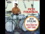 Pete Fountain presents Jack Sperling - Fascinating Rhythm