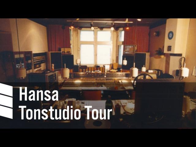 Hansa Tonstudio Tour