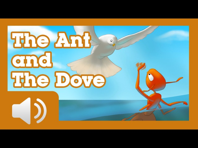 The Ant and the Dove Fairy tales and stories for children