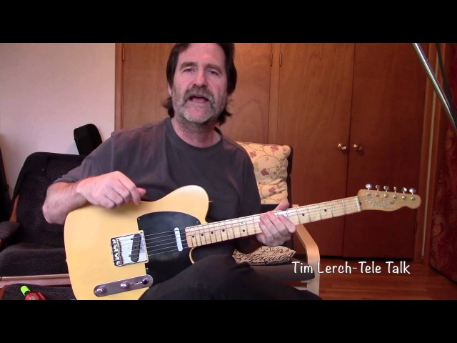 Tim Lerch -Tele Talk - Getting a Jazz sound out of a Telecaster