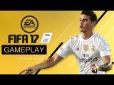 FIFA 17 / НОВЫЙ ГЕЙМПЛЕЙ