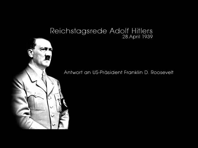 Adolf Hitler - Antwort an US-Präsident Franklin D. Roosevelt - volle Länge {BB}