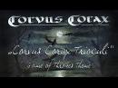 Corvus Corax Trioculi (Game of Thrones Main Title)