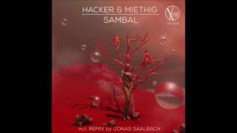 Out now: CFA049 - Hacker Miethig - Sambal (Jonas Saalbach Remix)