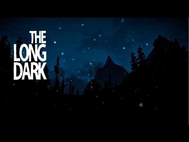 The Long Dark stalker 50 дней 1 Белое безмолвие Max Gunter
