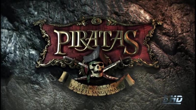 Пираты / Piratas / 8 серия 2011, Испания