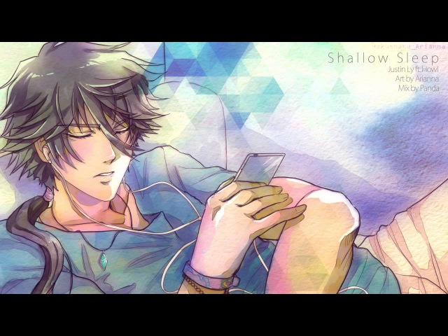 【Justin Ly ft. Howl】Shallow Sleep -Acoustic-