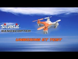 Silverlit NanoXcopter - Unboxing & TEST [FR]