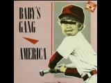 BABY'S GANG - America (1985)