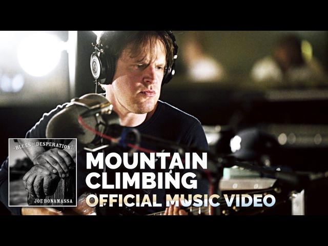 Joe Bonamassa - Mountain Climbing - OFFICIAL Music Video