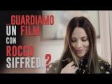 ...GUARDIAMO un FILM con ROCCO SIFFREDI?
