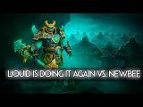 LIQUID IS DOING IT AGAIN VS. NEWBEE MANILA MAJOR DOTA 2