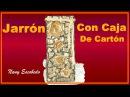JARRÓN CON CAJA DE CARTÓN