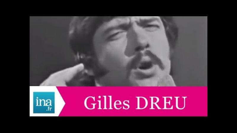 Gilles Dreu Alouette (live officiel) - Archive INA