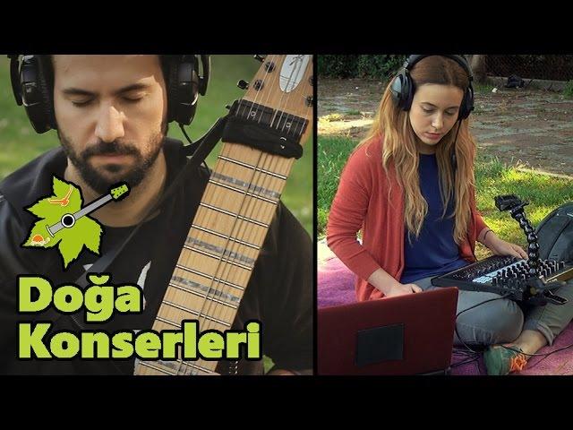 DOĞA İÇİN ÇAL | Yol - Akın Ünver feat. İpek Görgün - Chapman Stick| Doğa Konserleri