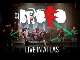 BRUTTO - LIVE IN ATLAS Official concert Video