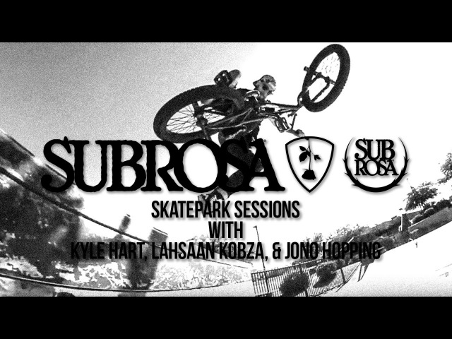 Subrosa Skatepark Sessions with Lahsaan Kobza Kyle Hart and Jono Hopping