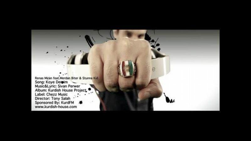 Renas Miran - Koye Dersim (Feat. Merdan Biter Stunna Kid) - Kurdish House Project