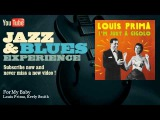 Louis Prima, Keely Smith - For My Baby