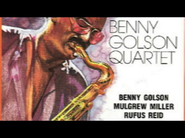 Beautiful Love Benny Golson Quartet