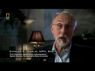 Документальный фильм о СТЕРОИДАХ! National Geographic