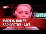 Madilyn Bailey - Radioactive - Live - CCauet sur NRJ