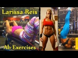 LARISSA REIS - Figure Competitor and Fitness Model: Ab Exercises - Muscle & Fitness @ Brazil
