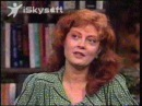 Susan Sarandon Interview For Thelma And Louise