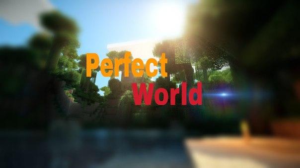 PerfectWorld - построй свою мечту!