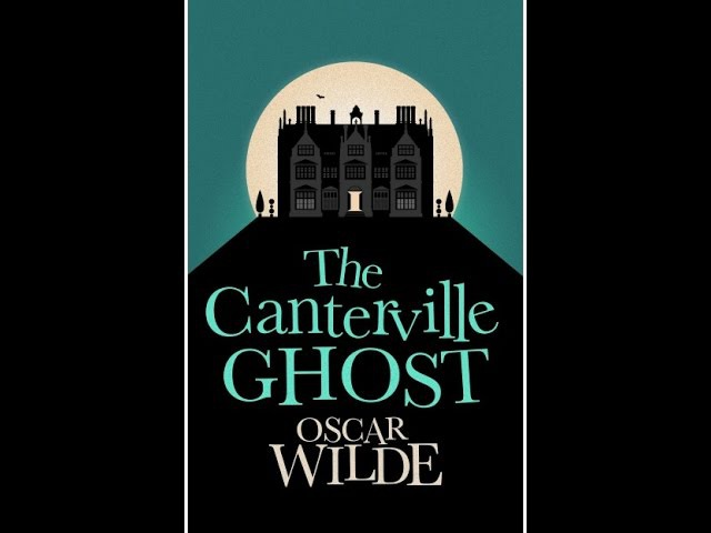 Learn English Through Story The Canterville Ghost and Other Stories Oscar Wilde Audiobook