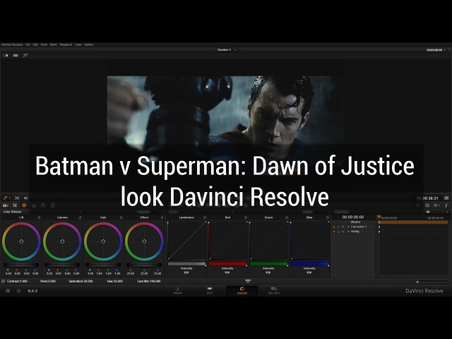Красим видео вместе Batman v Superman Dawn of Justice look Davinci Resolve