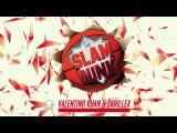 Valentino Khan &amp Skrillex - Slam Dunk (feat. Kstylis) Official Audio