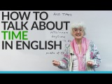 Learn English Using AT, IN THE, AGO, and more words to talk about time