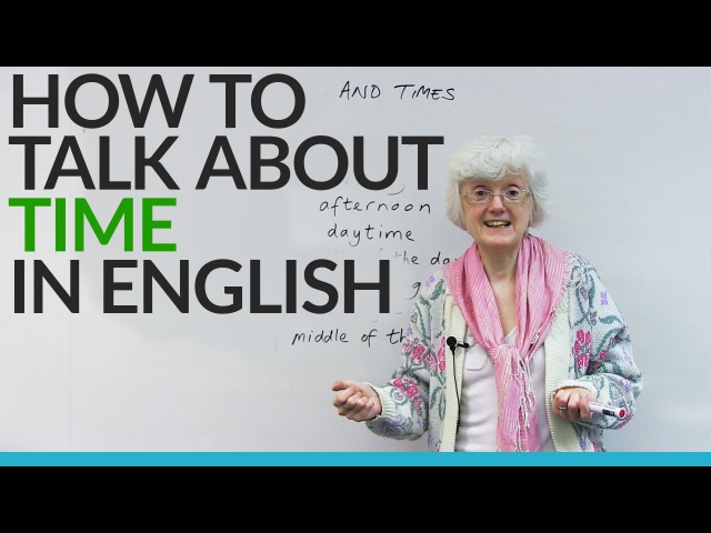 Learn English: Using AT, IN THE, AGO, and more words to talk about time