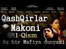 Qashqirlar Makoni 1-Qism HD