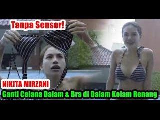 Tanpa Sensor! NIKITA MIRZANI Ganti Celana Dalam dan Bra di Dalam Kolam Renang