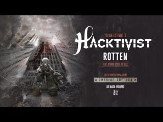 Hacktivist - Rotten [feat. Astroid Boys  Jot Maxi]