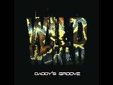Daddy's Groove - Wild World (Instrumental Mix)