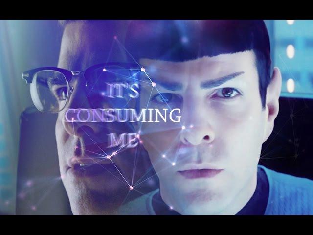 【kirk/Spock】IT'S CONSUMING ME【STAR TREK KTL】