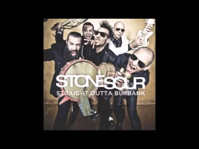 Stone Sour - Straight Outta Burbank (Full EP)