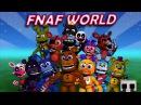 FNaF World OST - Travel 1 [Fazbear Hills] Theme (Extended)