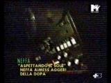 Neffa - Aspettando il Sole (MTV - Tele +3)
