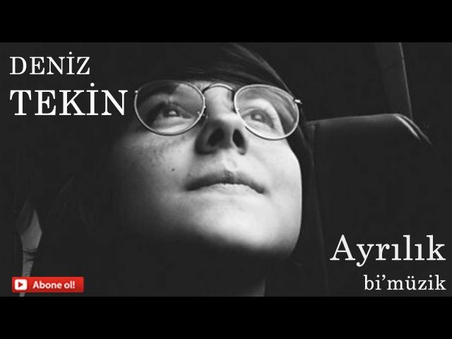 Deniz Tekin-Ayrılık ( Cover )